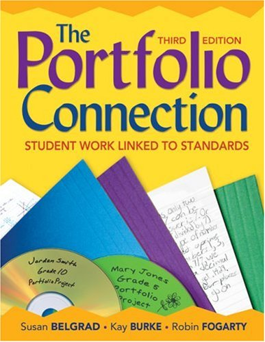 The Portfolio Connection: Student Work Linked to Standards 9781412959742