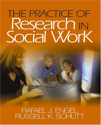 The Practice of Research in Social Work 9781412913850