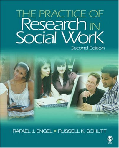 The Practice of Research in Social Work 9781412968911
