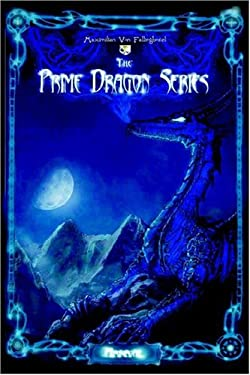 The Prime Dragon Series: Arrival 9781418425418
