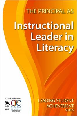 The Principal as Instructional Leader in Literacy 9781412963091