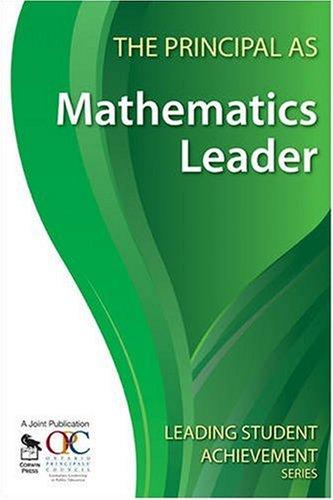The Principal as Mathematics Leader 9781412963114