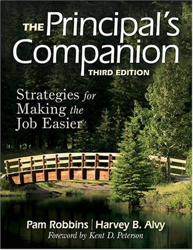 The Principal's Companion: Strategies for Making the Job Easier