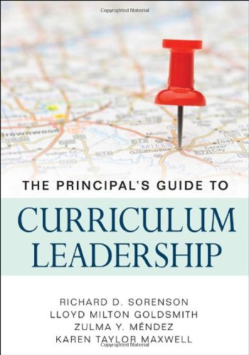 The Principal's Guide to Curriculum Leadership 9781412980807