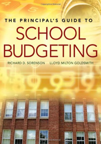 The Principal's Guide to School Budgeting 9781412925327