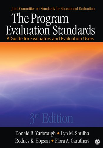 The Program Evaluation Standards: A Guide for Evaluators and Evaluation Users 9781412989084