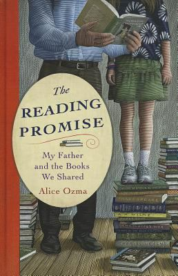 The Reading Promise: My Father and the Books We Shared 9781410439574