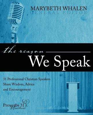 The Reason We Speak 9781414112923