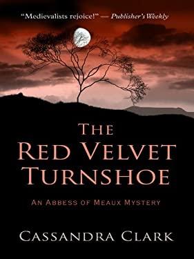 The Red Velvet Turnshoe 9781410425041