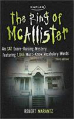 The Ring of McAllister: An SAT Score-Raising Mystery Featuring 1,046 Must-Know Vocabulary Words 9781419542213