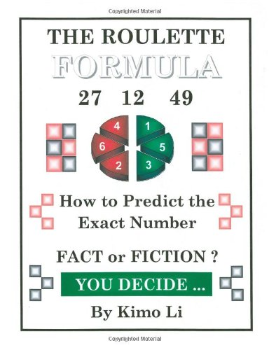 The Roulette Formula: How to Predict the Exact Number 9781412075947