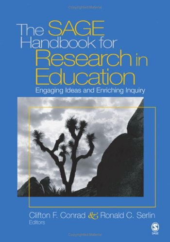 The Sage Handbook for Research in Education: Engaging Ideas and Enriching Inquiry 9781412906401