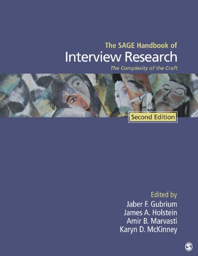 The Sage Handbook of Interview Research: The Complexity of the Craft 9781412981644