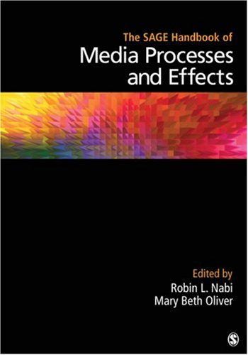 The Sage Handbook of Media Processes and Effects 9781412959964