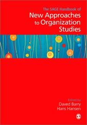 The Sage Handbook of New Approaches in Management and Organization - Barry, Daved / Hansen, Hans