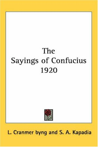 The Sayings of Confucius 1920 9781417977703