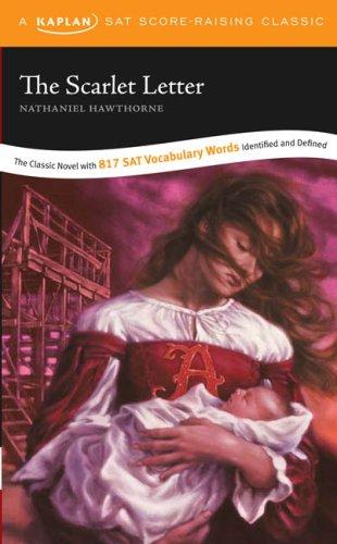 The Scarlet Letter: A Kaplan SAT Score-Raising Classic 9781419542206