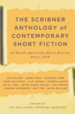 The Scribner Anthology of Contemporary Short Fiction: 50 North American Stories Since 1970 9781416532279