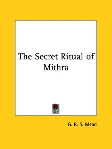 The Secret Ritual of Mithra 9781417983711