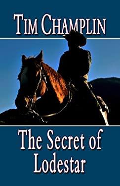 The Secret of Lodestar 9781410449900
