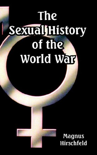 The Sexual History of the World War 9781410225405