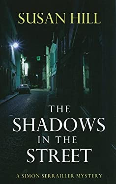 The Shadows in the Street 9781410436207