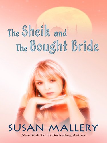 The Sheik and the Bought Bride 9781410428295