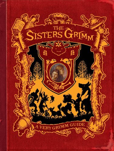 The Sisters Grimm: A Very Grimm Guide 9781419702013