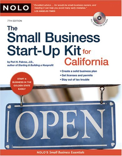 The Small Business Start-Up Kit for California [With CDROM]