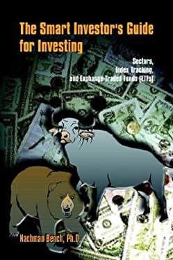 The Smart Investor's Guide for Investing: Sectors, Index Tracking, and Exchange-Traded Funds (Etfs) 9781410756251