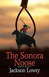The Sonora Noose 13128142