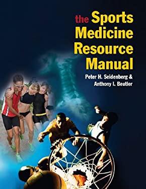 The Sports Medicine Resource Manual 9781416031970