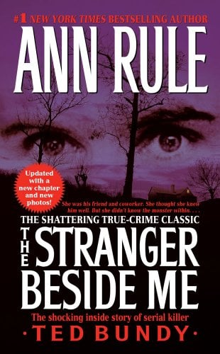 The Stranger Beside Me: The Shocking Inside Story of Serial Killer Ted Bundy 9781416559597