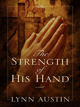 The Strength of His Hand 9781410406583