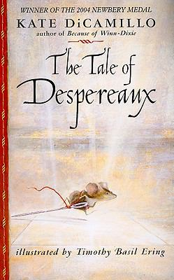 The Tale of Despereaux: Being the Story of a Mouse, a Princess, Some Soup, and a Spool of Thread 9781410415271