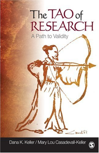 The Tao of Research: A Path to Validity 9781412964685