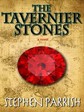 The Tavernier Stones 9781410428493