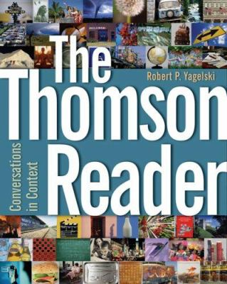 The Thomson Reader: Conversations in Context 9781413013603
