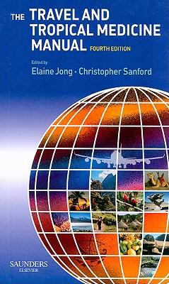 The Travel and Tropical Medicine Manual 9781416026136
