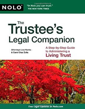 The Trustee's Legal Companion: A Step-By-Step Guide to Administering a Living Trust 9781413311891