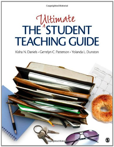 The Ultimate Student Teaching Guide 9781412973007