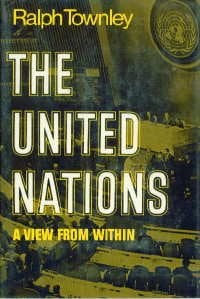 The United Nations : a view from within