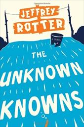 The Unknown Knowns 6239411