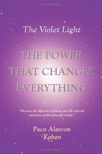 The Violet Light, the Power That Changes Everything 9781418450298