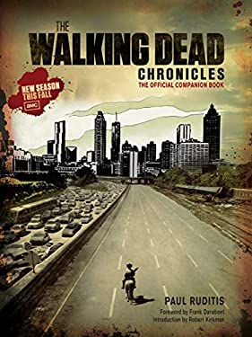 The Walking Dead Chronicles: The Official Companion Book 9781419701191