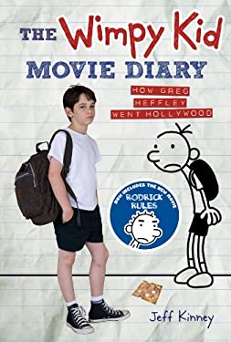 The Wimpy Kid Movie Diary: How Greg Heffley Went Hollywood 9781419700507