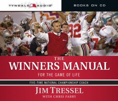 The Winners Manual: For the Game of Life 9781414325712