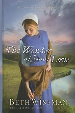 The Wonder of Your Love 9781410441805