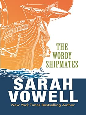 The Wordy Shipmates 9781410413659