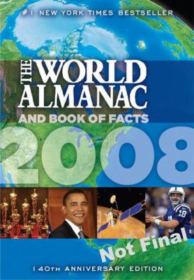 The World Almanac and Book of Facts 2008 9781417796946